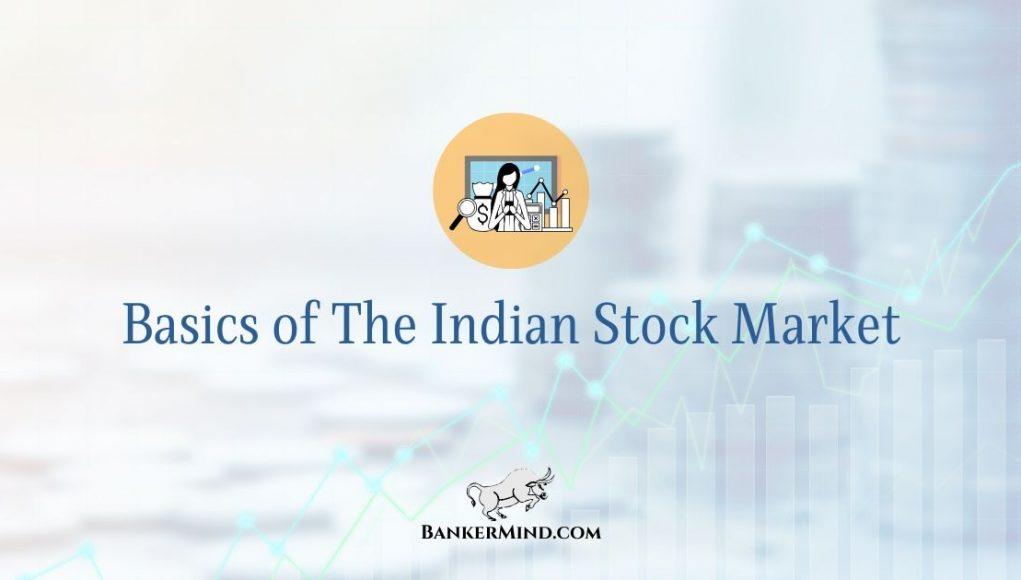 Basics of The Indian Stock Market
