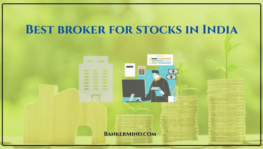 Best broker for stocks in India