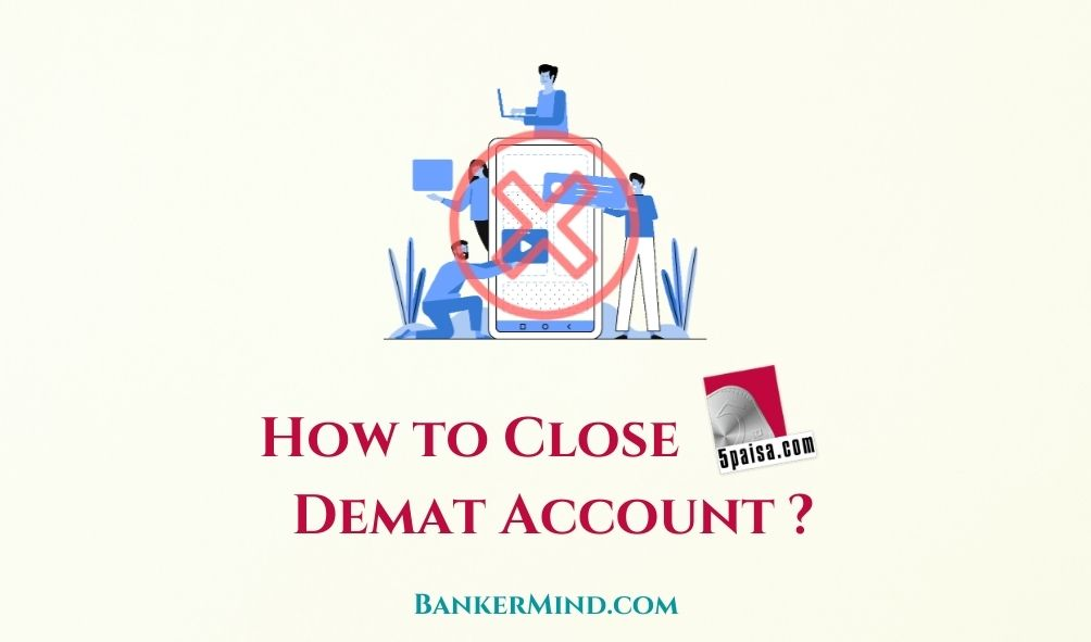 How to Close 5Paisa Demat Account online
