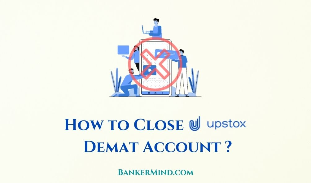 How to Close Upstox Demat Account online