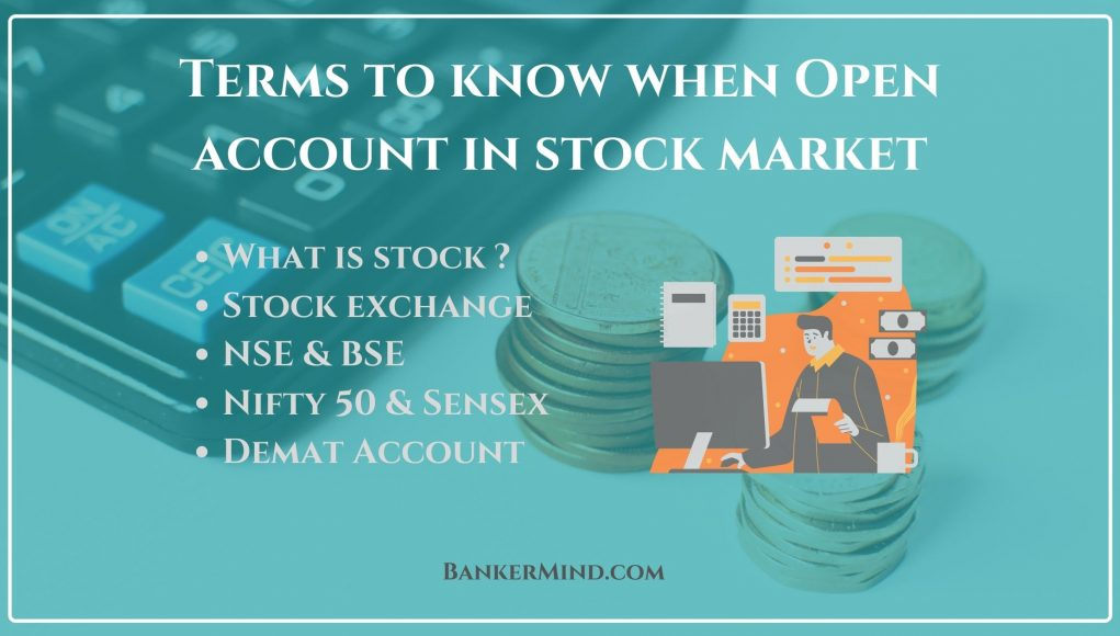 Terms to know when Open account in stock market